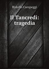 Il Tancredi : tragedia