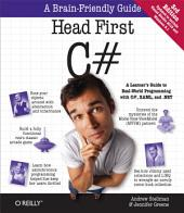 Head First C#: A Learner's Guide to Real-World Programming with C#, XAML, and .NET, Edition 3