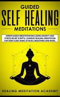 Guided Self Healing Meditations PDF