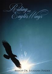 Riding on Eagles Wings