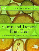 Citrus and Tropical Fruit Trees