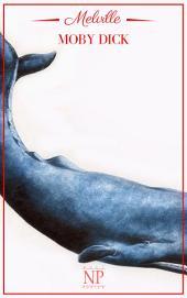 Moby Dick: Vollständig überarbeitete und kommentierte Fassung