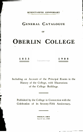 ... General Catalogue of Oberlin College, 1833 [-] 1908: Including an Account of the Principal Events in the History of the College, with Illustrations of the College Buildings