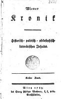 Wiener Chronik  Historisch politisch philosophisch litter  rischen Inhalts PDF