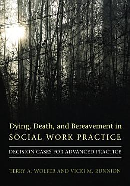 Dying  Death  and Bereavement in Social Work Practice PDF
