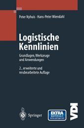 Logistische Kennlinien: Grundlagen, Werkzeuge und Anwendungen, Ausgabe 2
