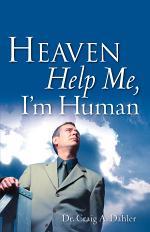 Heaven Help Me, I'm Human