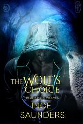 The Wolf's Choice: Black Hills Wolves #64