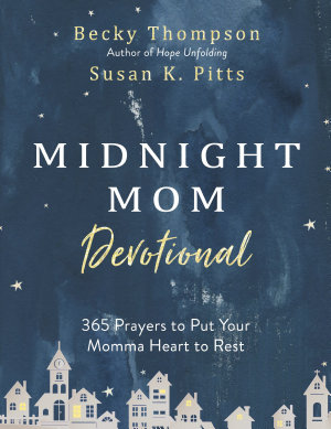 Midnight Mom Devotional