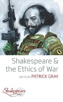 Shakespeare and the Ethics of War PDF