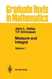 Measure and Integral: Volume 1