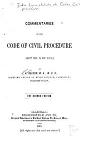 Commentaries on the Code of Civil Procedure (Act No. X of 1877)