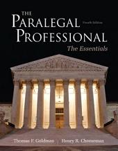 The Paralegal Professional: Essentials, Edition 4