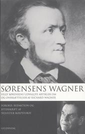 Sørensens Wagner: redaktion og efterskrift af Sylvester Roepstorff