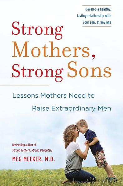 Download Strong Mothers  Strong Sons Book
