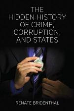 The Hidden History of Crime, Corruption, and States