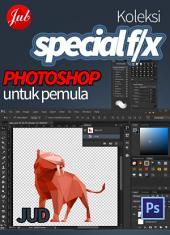 Koleksi Special F/X Photoshop untuk Pemula