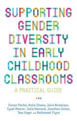 Supporting Gender Diversity In Early Childhood Classrooms Book PDF