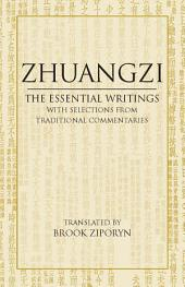 Zhuangzi: The Essential Writings: With Selections from Traditional Commentaries