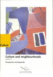 Culture and Neighbourhoods: Volume 4
