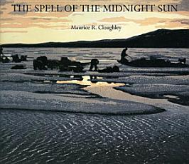 The Spell of the Midnight Sun