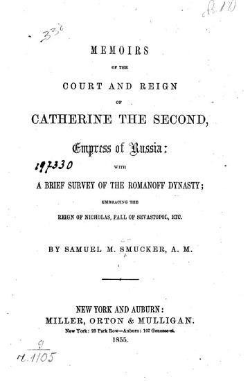 Memoirs of the Court and Reign of Catherine the Second  Empress of Russia PDF