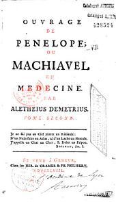 Ouvrage de Pénélope ou Machiavel en médecine
