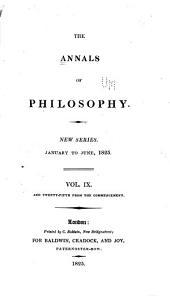 Annals of Philosophy: Volume 9; Volume 25