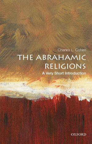 The Abrahamic Religions  a Very Short Introduction