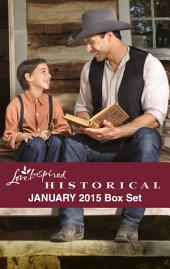 Love Inspired Historical January 2015 Box Set: Wolf Creek Father\Cowboy Seeks a Bride\Falling for the Enemy\Accidental Fiancee