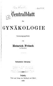 Zentralblatt für Gynäkologie: Band 16