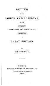 Letter to the Lords and Commons on the Present Commercial and Agricultural Condition of Great Britain