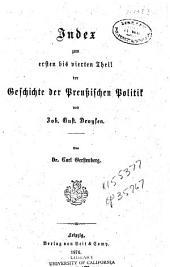 Geschichte der Preussischen Politik: Index