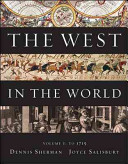 The West in the World  Volume I  To 1715 Book