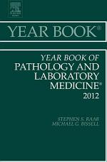 Year Book of Pathology and Laboratory Medicine 2012 - E-Book