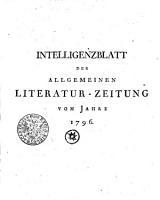 Intelligenzblatt der Allgemeinen Literatur Zeitung vom Jahre 1796 PDF