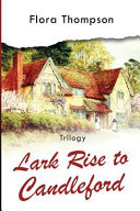 Lark Rise to Candleford - Trilogy
