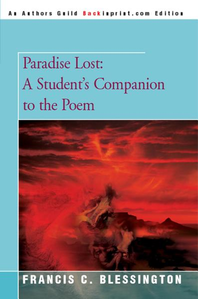 Paradise Lost: A Student's Companion to the Poem