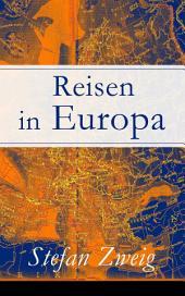 Reisen in Europa Vollständige Ausgabe