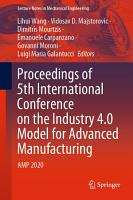 Proceedings of 5th International Conference on the Industry 4 0 Model for Advanced Manufacturing PDF