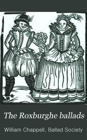 The Roxburghe Ballads: Volume 3