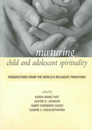 Nurturing Child and Adolescent Spirituality PDF