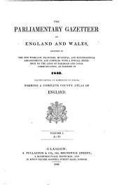 The parliamentary gazetteer of England and Wales. 4 vols. [bound in 12 pt. with suppl.].