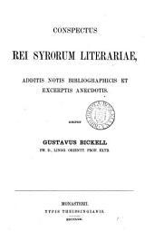 Conspectus rei Syrorum literariae: additis notis bibliogrphicis er excerptis anecdotis, Band 1