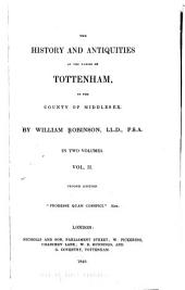 The History and Antiquities of the Parish of Tottenham, in the County of Middlesex: Volume 2