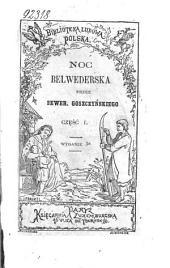 Noc Belwederska: część I., Część 1