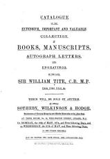Catalogue of the     Collection of Books  Manuscripts  Autograph Letters  and Engravings  of the Late Sir William Tite     PDF
