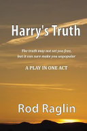Harry's Truth - a Play in One Act