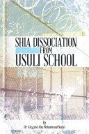 Shia Dissociation from Usuli School