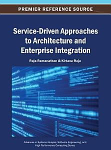 Service Driven Approaches to Architecture and Enterprise Integration PDF